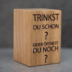"""Bieröffner """"Trinkst du schon..."""""""
