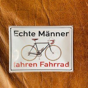 """Blechpostkarte """"Echte Männer fahren Fahrrad"""""""