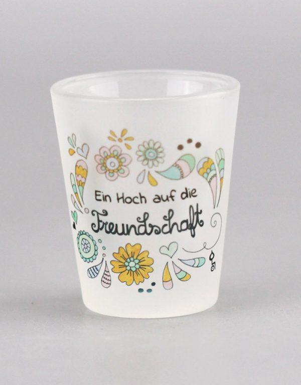 """Schnapsglas """"Ein Hoch auf die Freundschaft"""""""